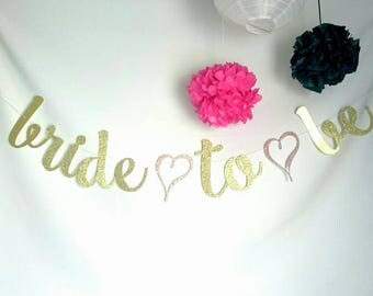 Bride to be banner, wedding banners, bachelorette banners, glitter banners