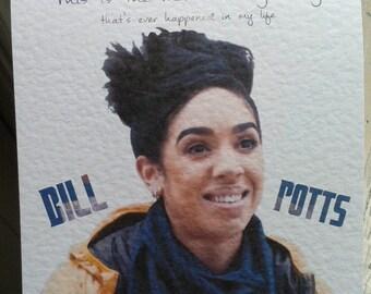 Handmade Doctor Who Bill Potts Card. Just because. Birthday. Congratulations