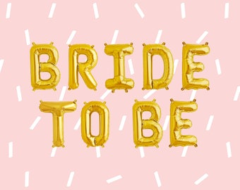 "BRIDE TO BE Letter Balloons | 16"" Gold Letter Balloons 