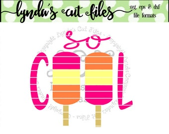 So Cool//ice Cream//Summer SVG/EPS/DXF file