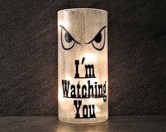 I'm Watching You Halloween Light