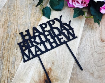 Happy Birthday Cake Topper Personalised Cake Topper Cake Decoration Cake Decorating Personalised Cake Toppers Custom Cake Toppers PRBL1