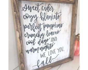 We Love You Fall Sign