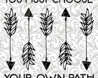 You Must Choose Your Own Path, Pocahontas, Disney, arrow;  SVG Cut File