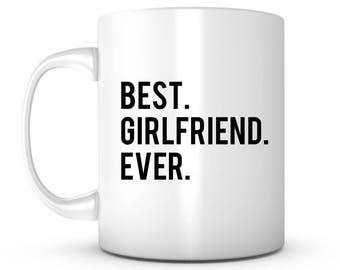BEST GIRLFRIEND EVER Coffee Mug - Valentine's Day Unique Gifts