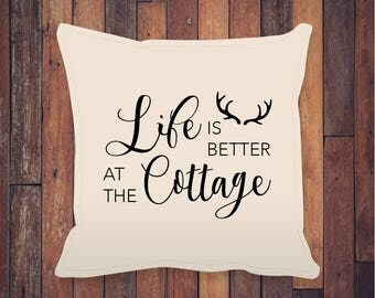 "Life Is Better At The Cottage (Antler) Throw Pillow 18x18"", Cottage Gift, Home Gift, Birthday Gift, Anniversary Gift, Christmas Gift"