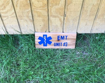 Ems personized sign with your unit #