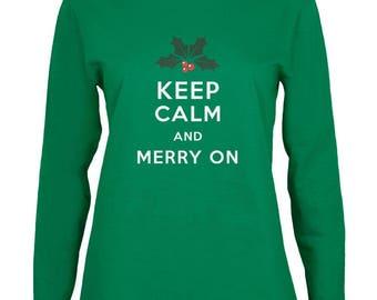 Christmas Keep Calm & Merry On Green Womens Long Sleeve T-Shirt