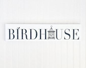 "Shabby chic ""BIRDHOUSE"" Handpainted sign - Cottage Signs - Farmhouse signs - Spring Decor - Bird Decor - Porch Decor - Rustic Decor"