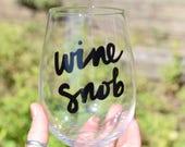 """Wine Glass """"wine sno..."""