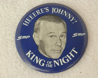 Johnny Carson Pin--Pin back--Heeere's Johnny--King of the Night--SMP
