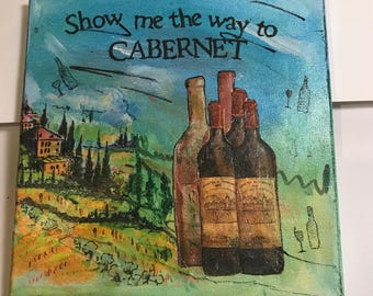 Show Me the Way to Cabernet