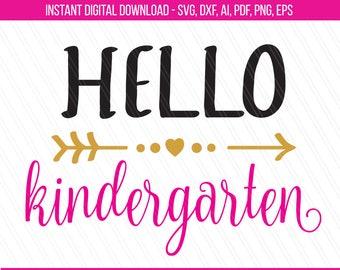 Hello kindergarten svg, Back to School svg, 1st day of kindergarten, School svg, school cut files, silhouette,cricut-Svg,Dxf,Eps,pdf,ai,png