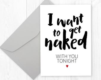 Valentine's Day printable greeting card for him or her - I want to get naked with you tonight | 5x7 printable greeting card