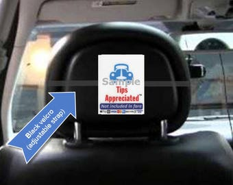 Uber and Lyft headrest sign:   Easily increase your tips with this proven item!