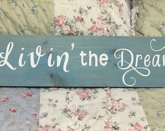 Livin' the Dream painted wood sign