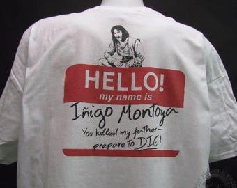 Inigo Montoya Prepare to Die