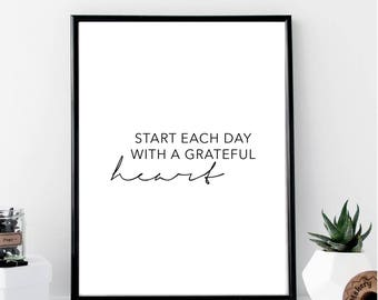 Start Each Day with A Grateful Heart Print // Minimalist // Art // Typography // Fashion // Scandinavian Poster // Boho // Modern Office