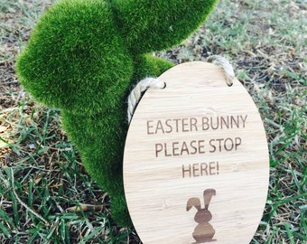Bamboo Easter Bunny Please Stop Here Plaque - Custom Sign
