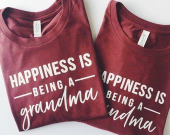 Happiness is Being a Grandma ©  | Grandma Shirt | Shirt for Grandma | Women's T Shirt | Trendy Tees | Gift for Grandma | Grandkids