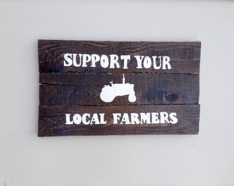 Support Your Local Farmers sign
