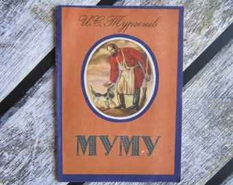 Mumu Turgenev book Russian writers classics Russian literature XIX century writers russian story dog Story russian fiction for kids books