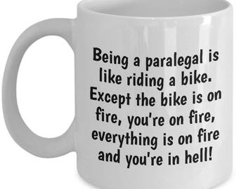 Funny Gift For Paralegal - Paralegal Coffee Mug - Being A Paralegal Is Like Riding A Bike - Law Office Present