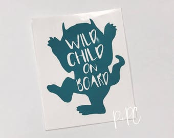 Wild Child On Board Decal, Car Decal