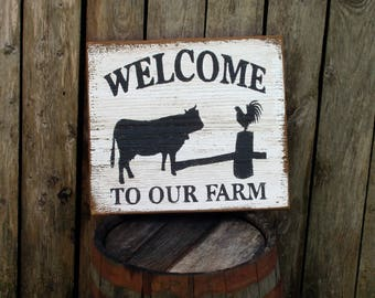 Welcome To Our Farm country farmhouse wood sign