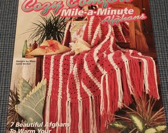 1997 - Cozy Comfort ~ Mile A Minute Afghan Patterns ~ Eye Catching Stitch Patterns ~ Softcover Crochet Pattern Book~ House of White Birches