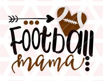 Football mama svg, eps, dxf, png, cricut, cameo, scan N cut, cut file, football svg, football mom svg, football mama cut file, football mom