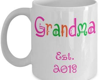 First Time Grandma Gifts - Grandma Est 2018 Coffee Mug 1 - She Just Got Promoted to Grandma! 11oz Grandparents Reveal Gift - New Grandma Cup