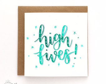 Congratulations card - High fives! - Hand-lettered card