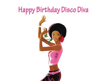 Happy Birthday Disco Diva, A6 Birthday Card, Disco Diva with rose in her mouth, dancing,