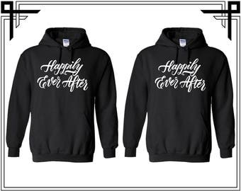 Happily Ever After Couple Hoodies Love Quotes Couple Hooded Sweatshirt Party Top Valentines Day & Anniversary Gift Gift For Him Gift For Her