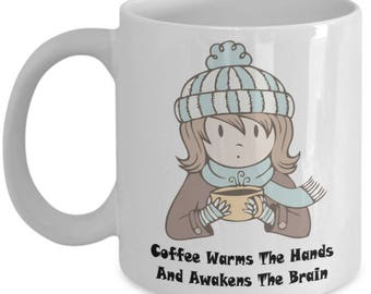 Coffee Awakens The Brain 11oz Tea Cup Funny Gift For Her Coffee Lover Present Wife Daughter Mom Sister