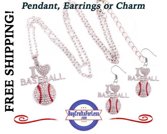 BASEBALL Rhinestone, I Love Baseball  Pendant, Earrings, or Charm - BEAUTiFUL! +FREE Shipping & Discounts*