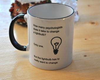 Psychologist Mug / How Many Psychologists / Funny Psychology Gifts / Psychologist Graduation Gifts / Birthday Gift / Office Mug / Cute Mug