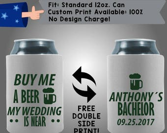 Buy Me A Beer My Wedding Is Here Collapsible Fabric Bachelor Party Can Cooler Double Side Print (Bach78)