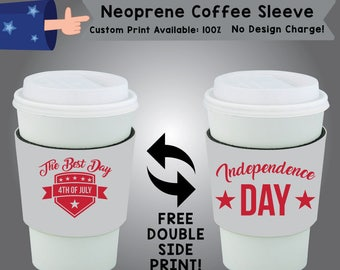 The Best Day 4th of July Independence Day Neoprene Coffee Sleeve Double Side Print (NCS-FourthofJuly01)