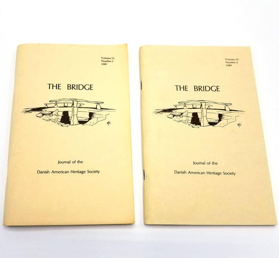 The Bridge: Journal of the Danish American Heritage Society Volume 12 (Nos 1 & 2) 1989 Full Year Denmark Emigrant History