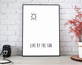 Live By The Sun,Love By The Moon,Printable Wall Art,Digital Download,Sun And Moon,Wall Art,Printable,Inspirational,Typography,Quote,Print