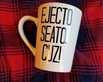 Ejecto Seato Cuz Mug