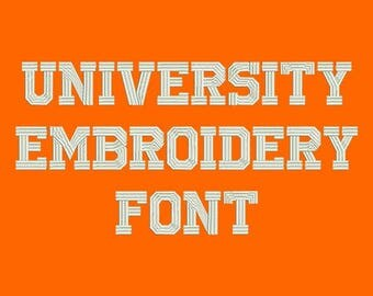 Machine Embroidery Font - University Now Includes BX Format!