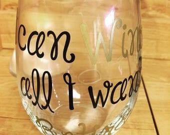 Stemless Wine Glass - I can Wine all I want, I'm Retired