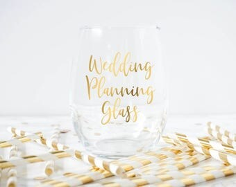 Wedding Planning Wine Glass- Engagement Wine Glass- Engagement Gift- Bridal Gift- Bridal Shower Gift-Wedding Planning Glass