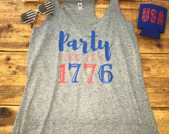 Party Like It's 1776 - 4th of July Independence Day - Tank Top Shirt - Womens