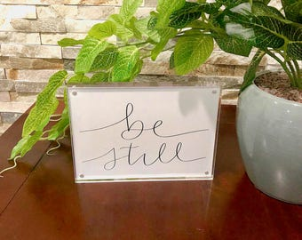 Be Still Calligraphy Print
