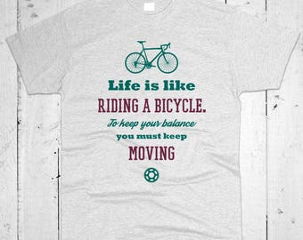 Life Is Like Riding Of Bicycle  Men T-shirt