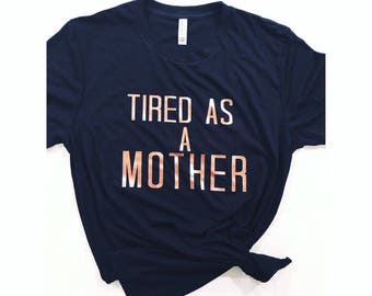 Mom/ tired as a mother/momlife